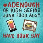 AdEnough Consultation campaign