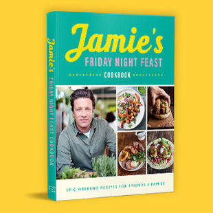 Jamie's Friday Night Feast Cookbook – buy your copy today!