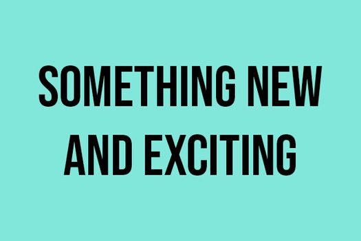 something new and exciting quiz text