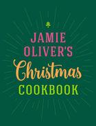 El libro de cocina de Navidad de Jamie Oliver