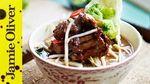 Beef noodle soup: Jamie Oliver