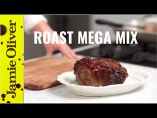 Roast dinner mega mix: Jamie Oliver