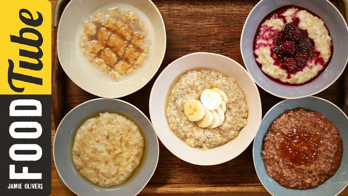 How to make perfect porridge, 5 ways: Jamie Oliver