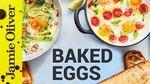 Baked eggs 3 ways: Jamie Oliver
